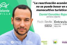 Photo of Entrevista en Radio Sevilla: «La reactivación económica no se puede basar en el monocultivo turístico»