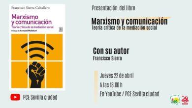 """Photo of Acto telemático para presentar el libro de Francisco Sierra """"Marxismo y comunicación"""""""